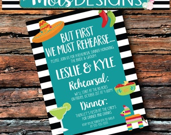 FIESTA REHEARSAL DINNER Wedding But First We must Rehearse I Do Couples Shower Black White Stripe Turquoise Mexican Margarita Invitation