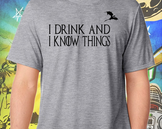 Tyrion's Creed - I Drink and I Know Things on Gray Men's Tee