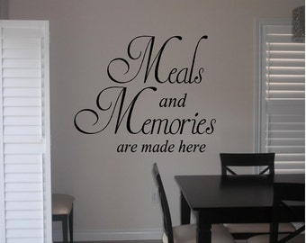 Vinyl Meals and Memories Are Made Here Kitchen Decal, Dining Room Meals and Memories Wall Decor, Kitchen Wall Art