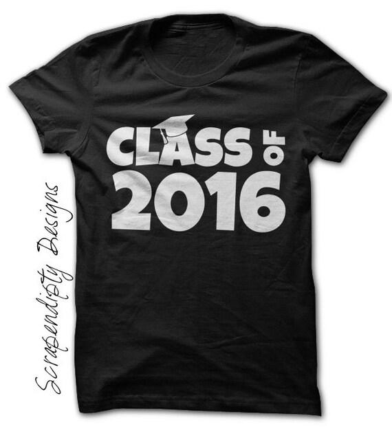 Class Of 2016 Shirt High School Graduation By Scrapendipitees