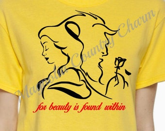 CUSTOMIZABLE Beauty Rose shirt - Beauty is Found Within shirt