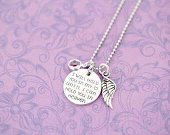 Until I Can Hold You in Heaven Pendant with Angel Wing and Birthstone - Hand Stamped Jewelry - Memorial Jewelry - Engraved Necklace
