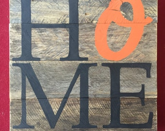 HOME O's sign // Baseball // Orioles // Maryland // Baltimore // Gifts for Her // Gifts for Him // Wedding // Custom  // Home Sign