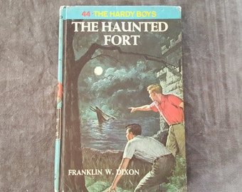 The Hardy Boys #44 The Haunted Fort by Franklin W Dixon