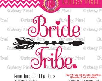 Bride Tribe svg, bride svg, wedding svg, Svg cutting file, Cricut Design Space, Silhouette Studio,Digital Cut Files