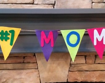 MOM Felt Banner, Felt Flag Banner, Birthday, Mother's Day Bunting, Party Banner