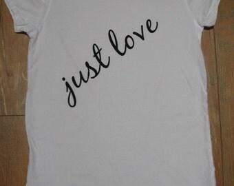 Inspirational T-shirt//Yoga//Just love