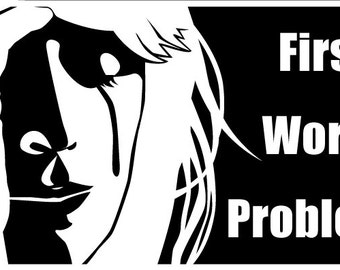 First World Problems Sticker