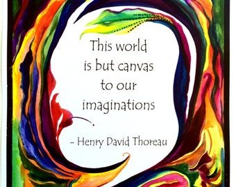 This WORLD Is But Canvas 11x14 THOREAU Inspirational Poster Motivational Creativity Positive Thinking Heartful Art by Raphaella Vaisseau