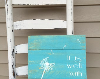It is well with my soul, reclaimed wood sign, wood sign, reclaimed wood wall art, pallet sign, farmhouse decor, pallet wall art, rustic sign