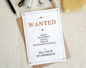 Will you be my groomsman? Groomsman cards. WANTED GROOMSMAN card. Hip Groomsman Invitation. Best man card. GC484