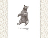 Bear Print, cute custom quote, let's snuggle, personalized gift, bedroom decor