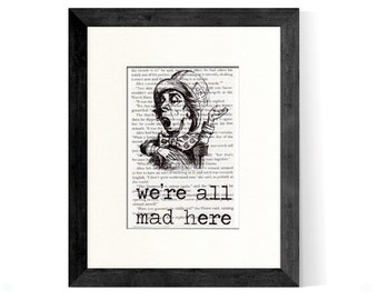 Mad Hatter Art Over Rescued Vintage Alice in Wonderland Book Page - Great Office Decor - Gift for Boss - Alice In Wonderland Gift Ideas