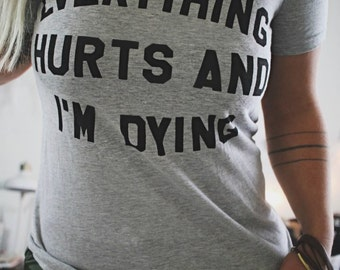 Everything Hurts and I'm Dying, Off Shoulder Top, Gym Tank, Funny Workout Tank, Cross Fit Tank, Gym Shirt, Girls Who Lift, CrossFit Shirt
