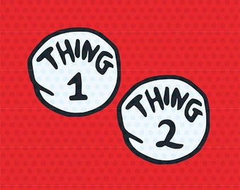 Thing 1, Thing 2 Svg, Dr. Seuss Svg, Svg Files, Cricut Files, Silhouette Files
