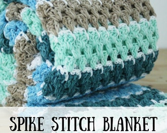 Spike stitch blanket: crochet pattern (PDF), crochet pattern, blanket crochet pattern, crochet pattern baby blanket, PDF crochet pattern