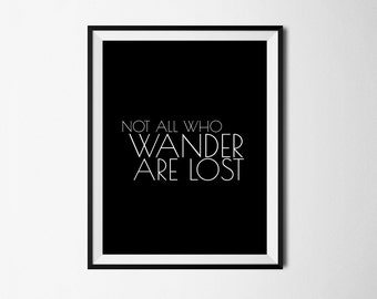 Not all who wander are lost, Printable art, Travel quote, Wander are lost art, Wall decor, Travel poster, Inspirational, Printable quote
