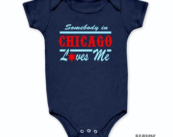 Somebody in Chicago Loves Me Onesie One Piece Baby Toddler (blue and red) - SM206a