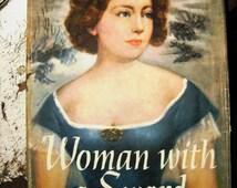 Woman with Sword, Anne Carroll- The American Civil War's Best Kept Secret~ Vintage Historical Book, VIntage Biography