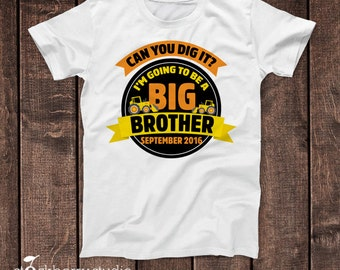 Construction Big Brother Shirt Announcement - Truck Big Brother T Shirt - Sibling Announcement- Personalized Im Going to be a Big Brother