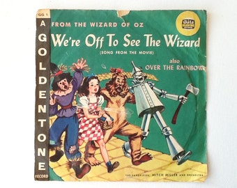 1960 Wizard of Oz 78 rpm Vinyl Record, Gala Goldtone Records, We're Off to See the Wizard /  Over the Rainbow, Mitch Miller Orchestra, 00881