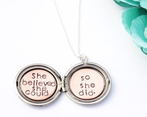 Quote locket necklace - She believed she could so she did - Cheer up gift - Best friend gift - Sister gift - Silver locket -