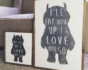 I'll Eat You Up I Love You So [Where the Wild Things Are]