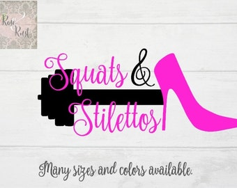 Squats and Stilettos Decal, Workout Decal, Fitness Decal, Cross Fit Decal, Training Decal, Weight Lifting Decal, Gym Decal, Barbell Decal