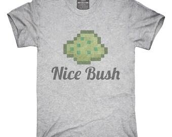 Nice Bush T-Shirt, Hoodie, Tank Top, Sleeveless