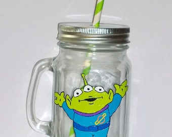 Hand painted Alien (from Toy Story) drinking jar.