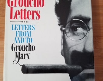 The Groucho Letters. Letters To And From Groucho Marx 1967 First Prnting