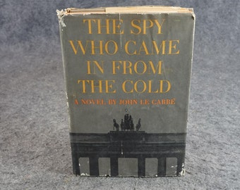 The Spy Who Came In From The Cold By John Le Carre C. 1963