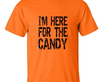 I'M Here for The Candy T Shirt Halloween Tee Trick or Treat Halloween Costume T-Shirt