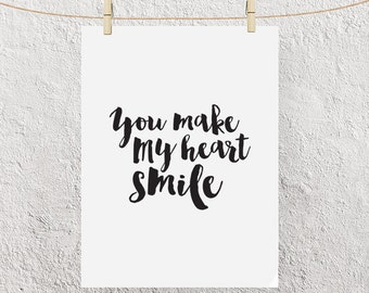 "Typography Poster ""You Make My Heart Smile"" Instant Digital Download, Printable Print, Motivational Inspirational Happy Wall Art"