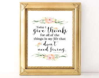 Give Thanks Floral Print / Every Day Spirit / Inspirational Quote / Wall Art Illustration / Gratitude Quote / Dorm Art