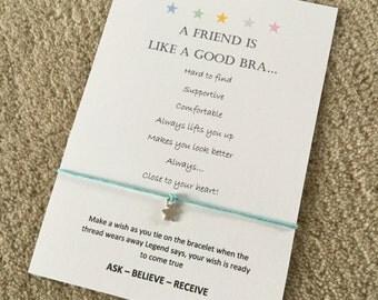 A friend is like a good bra wish bracelet