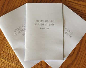 you don't have to die (at the end of this poem) — a poetry zine