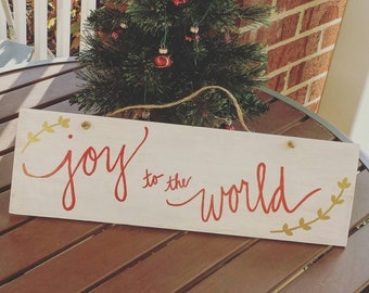 "Decorative ""Joy to the World"" Handmade Sign"