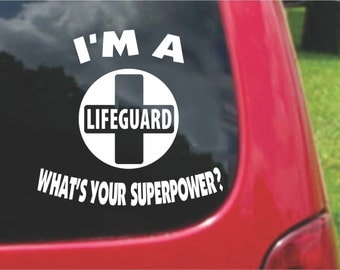 Set (2 Pieces) I'm a  Lifeguard    What's Your Superpower? Sticker Decals 20 Colors To Choose From.  U.S.A Free Shipping