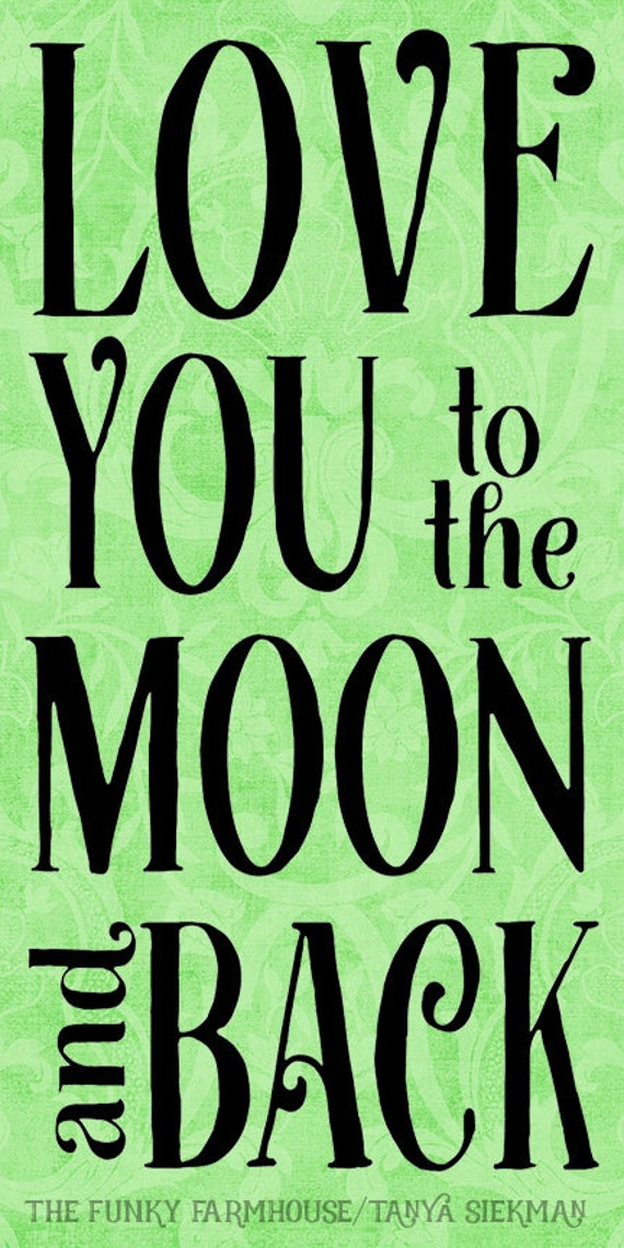 SVG, DXF & PNG - Love you to the Moon and Back