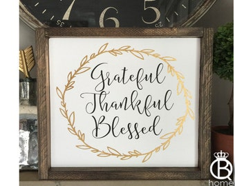 Grateful Thankful Blessed Wreath Style Wood Sign
