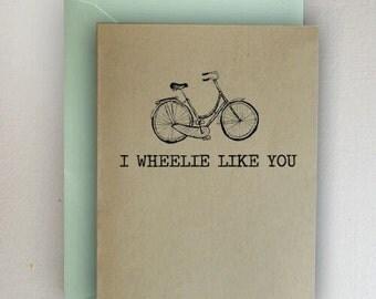 I Wheelie Like You Bike Valentines Day Card
