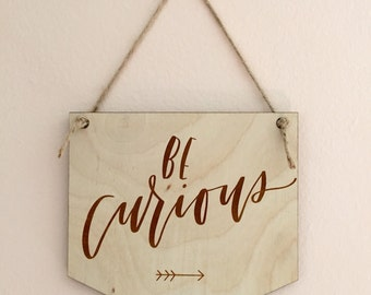 Be Curious Pennant