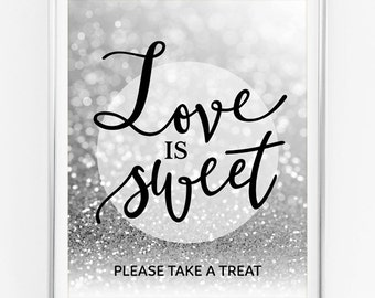 Love Is Sweet Please Take A Treat Printable Wedding Sign Silver Wedding Decor Candy Bar Sign Silver Glitter Wedding Decoration Party Decor