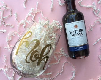 Maid/Matron of Honor Wine Glass | Hand Lettered