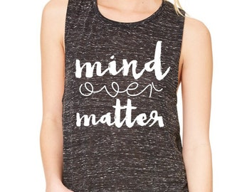 Mind Over Matter Tank {Adults}