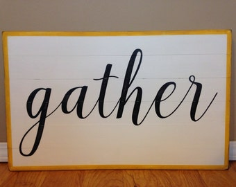 Gather - Rustic Wooden Sign