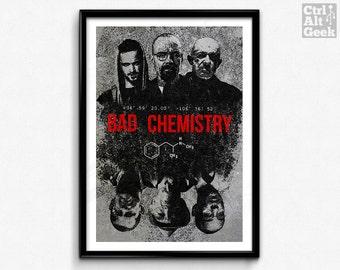 Bad Chemistry // Breaking Bad Poster, Walter White, Jesse Pinkman, Heisenberg, Say My Name, TV Print, Crystal Meth, Breaking Bad Print