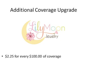 Additional Coverage Upgrade