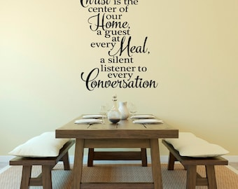 Christ is the Center of our Home Every Meal Vinyl Wall Decal Sticker Subway Art Religious